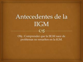 Antecedentes de la IIGM