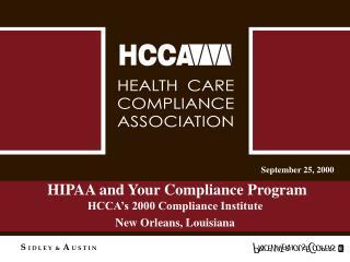 HIPAA and Your Compliance Program