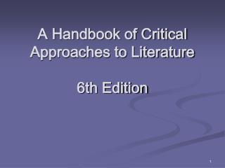 A Handbook of Critical Approaches to Literature   6th Edition