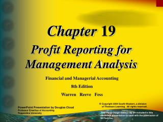 Profit Reporting for Management Analysis