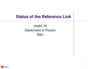 Status of the Reference Link
