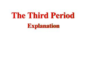 The Third Period