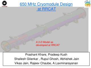 650 MHz Cryomodule Design  at RRCAT