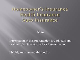 Homeowner's Insurance Health Insurance Auto Insurance