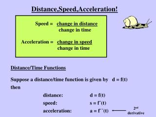 Distance,Speed,Acceleration!