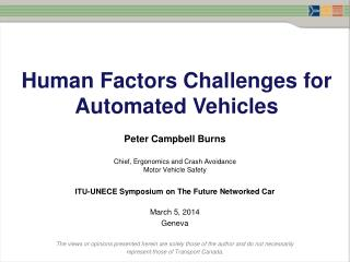 Human Factors Challenges for Automated Vehicles
