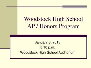 Woodstock High School AP / Honors Program