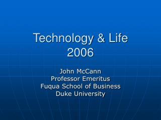 Technology & Life 2006
