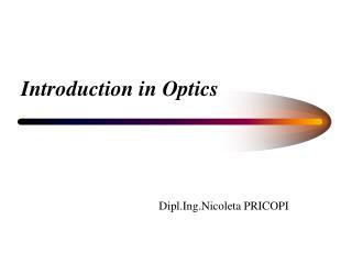 Introduction in Optics