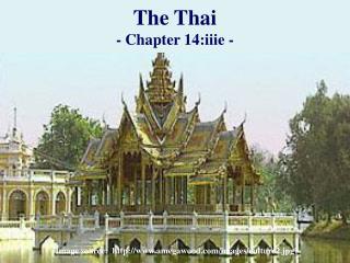 The Thai - Chapter 14:iiie -