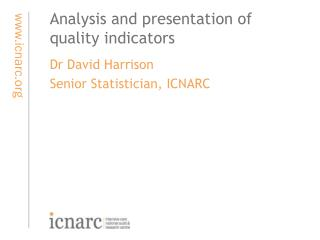Analysis and presentation of  quality indicators