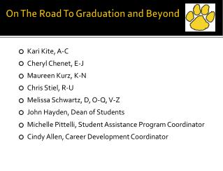On The Road To Graduation and Beyond