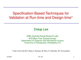 Specification-Based Techniques for Validation at Run-time and Design-time*