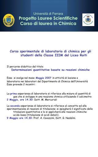 Corso sperimentale di laboratorio di chimica per gli studenti della Classe IIIM del Liceo Roiti