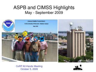 ASPB and CIMSS Highlights May - September 2009