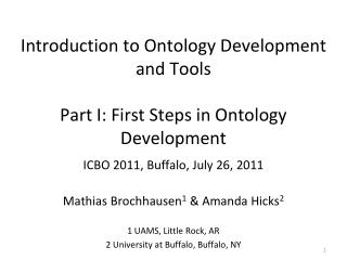 Introduction to Ontology Development and Tools Part I: First Steps in Ontology Development