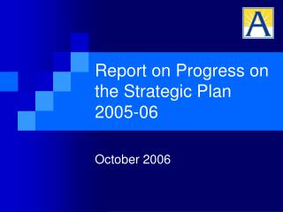 Report on Progress on the Strategic Plan  2005-06