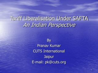 Tariff Liberalisation Under SAFTA An Indian Perspective