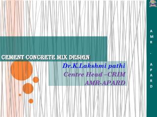 CEMENT CONCRETE MIX DESIGN