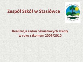 Zespół Szkół w Stasiówce