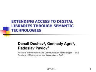 EXTENDING ACCESS TO DIGITAL LIBRARIES THROUGH SEMANTIC TECHNOLOGIES