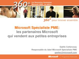 Microsoft Spécialiste PME: les partenaires Microsoft  qui vendent aux petites entreprises