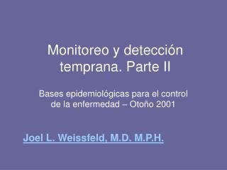 Monitoreo y detección temprana. Parte II