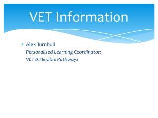 VET Information