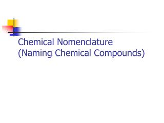 Chemical Nomenclature (Naming Chemical Compounds)