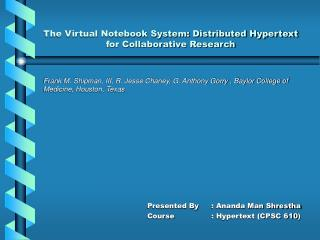 The Virtual Notebook System: Distributed Hypertext for Collaborative Research