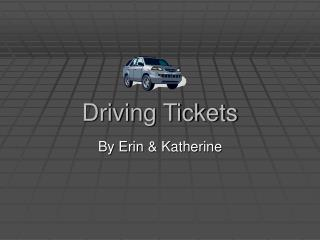 Driving Tickets