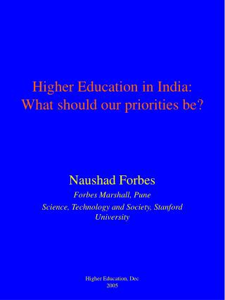 Higher Education in India: What should our priorities be?