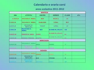 Calendario e orario  corsi anno scolastico 2011-2012