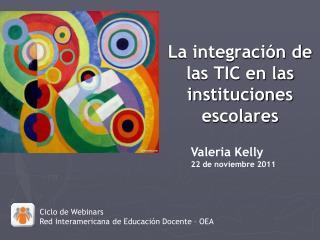 La integración de las TIC en las instituciones escolares