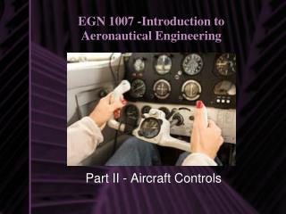 EGN 1007 -Introduction to Aeronautical Engineering