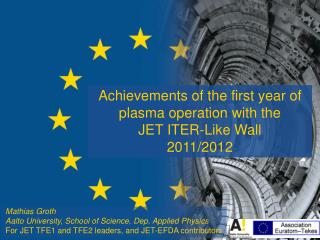 Achievements of the first year of plasma operation with the  JET ITER-Like Wall 2011/2012