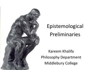 Kareem Khalifa Philosophy Department Middlebury College