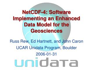 NetCDF-4 : Software Implementing an Enhanced Data Model for the Geosciences