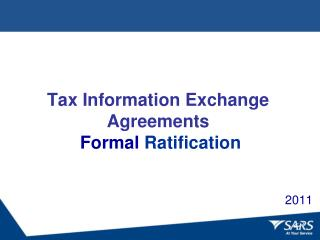 Tax Information Exchange Agreements  Formal  Ratification