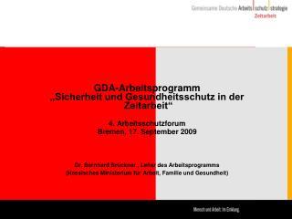 """GDA-Arbeitsprogramm """"Sicherheit und Gesundheitsschutz in der  Zeitarbeit"""" 4. Arbeitsschutzforum"""