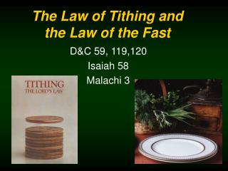 The Law of Tithing and the Law of the Fast