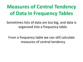 Measures of Central Tendency of Data in Frequency Tables
