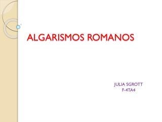 ALGARISMOS ROMANOS
