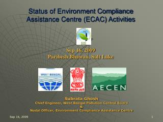 Status of Environment Compliance  Assistance Centre (ECAC) Activities