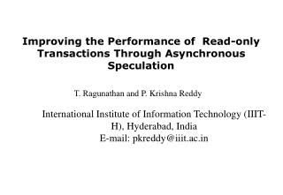 Improving the Performance of  Read-only  Transactions Through Asynchronous Speculation