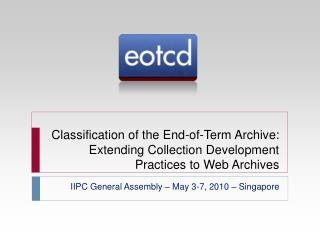 IIPC General Assembly – May 3-7, 2010 – Singapore