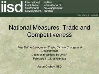 National Measures, Trade and Competitiveness