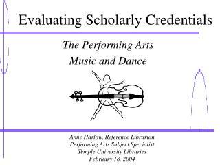Evaluating Scholarly Credentials