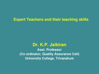 Expert Teachers and their teaching skills