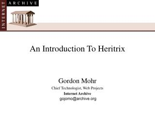 An Introduction To Heritrix